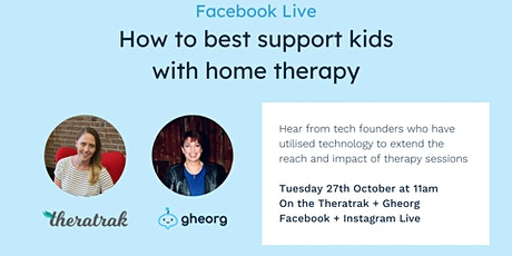 How to best support kids with home therapy Tickets