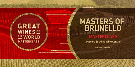 Great Wines of the World Masterclass: Brunello Masters tickets