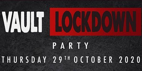 """Vault Lockdown Party"" - The Dispensary Halloween Party 2020 tickets"
