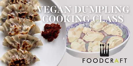 Dumpling Making Class - Plant-Based & Fuss-Free Cooking by Sincerely Aline tickets