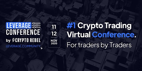 Leverage Conference - #1Crypto Trading Virtual Conference tickets