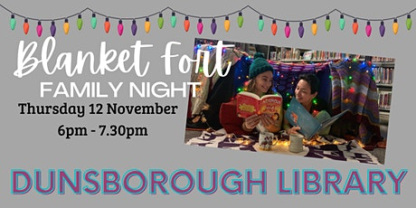 Blanket Fort- DUNSBOROUGH Library tickets