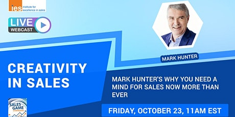 CREATIVITY IN SALES: Mark Hunter's Why You Need a Mind for Sales Now tickets