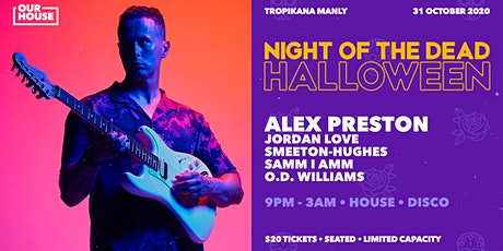 """Night of the Dead"" Halloween ft. Alex Preston tickets"