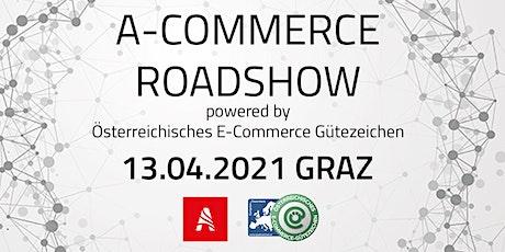 E-Commerce Roadshow Graz powered by Österreichisches E-Commerce Gütezeichen Tickets