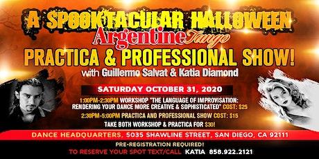 Argentine Tango Workshop,Practica, Show by Guillermo Salvat & Katia Diamond tickets