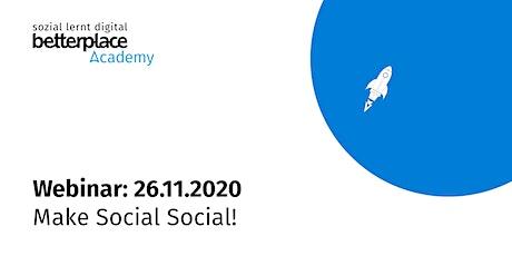 Webinar: Make Social Social! Studie & Tipps für NGOs zu Social Media. Tickets
