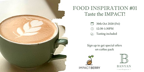 FOOD INSPIRATION #01 - Taste the IMPACT! tickets