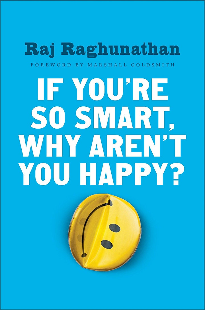 Book Review & Discussion : If You're So Smart, Why Aren't You Happy? image