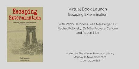 A Virtual Book Talk: Escaping Extermination tickets