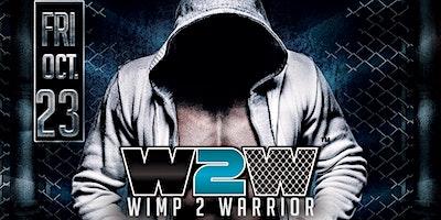 Wimp 2 Warrior – Boise Series 2 – Fight Night
