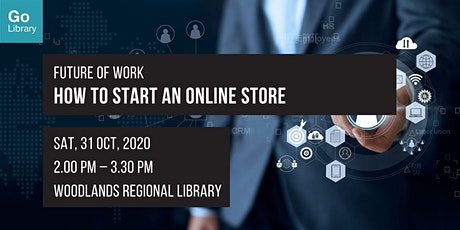 How to Start an Online Store? | Future of Work tickets