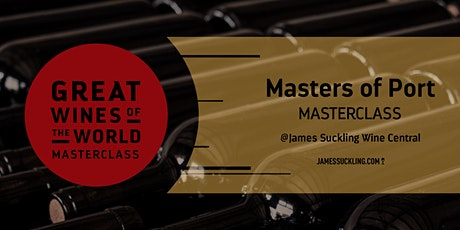 Great Wines of the World Masterclass: Masters of Port tickets