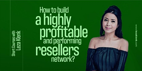 (Online) How to build a profitable & performing reseller network? tickets