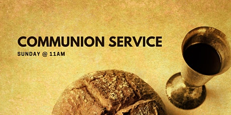 Communion Service tickets