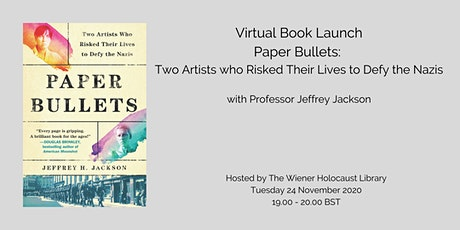 Paper Bullets: Two Artists who Risked Their Lives to Defy the Nazis tickets