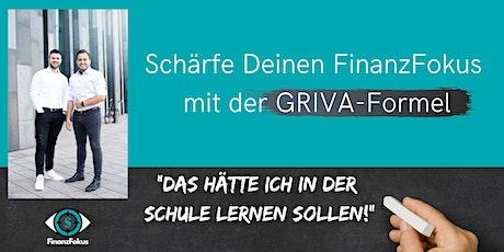 Schärfe Deinen FinanzFokus mit der GRIVA-Formel Tickets