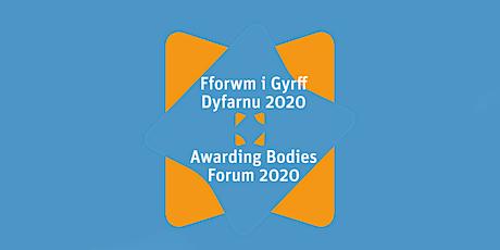 Qualifications Wales Awarding Bodies' Forum 2020 / Fforwm Cymwysterau Cymru tickets