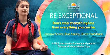 Be Exceptional: A Free Intro session for Teens and Parents Dhanbad (12) tickets