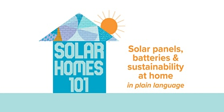 Solar Homes 101 tickets