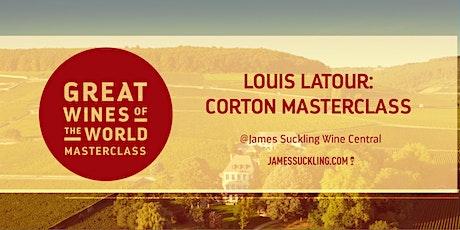 "Great Wines of the World Masterclass ""Louis Latour: Corton Grand Crus"" tickets"