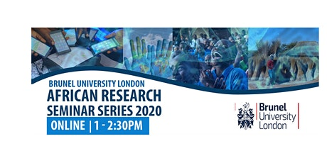Brunel African Research Seminar Series 2020 tickets