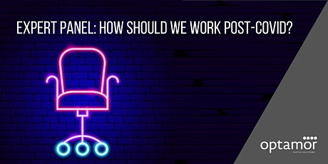 PANEL discussion: How should we work post-COVID? tickets