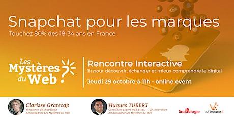 Snapchat pour votre marque Touchez 80% des 18-34 ans en France | LMDW tickets