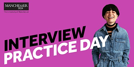 University of Manchester student looking for interview practice? tickets