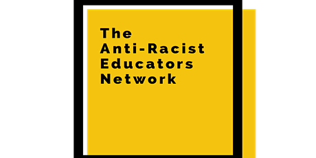 The Anti-Racist Educators introduction into Anti Racist Education Practice tickets