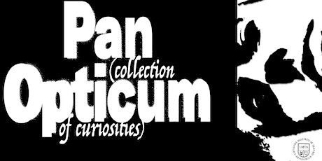 "PREMJERA: ""PAN OPTICUM (collection of curiosities)"" tickets"