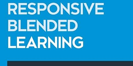 Responsive Blended Learning in Action tickets