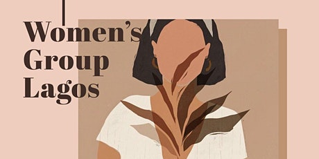 Women's Group Lagos Meeting 6 tickets