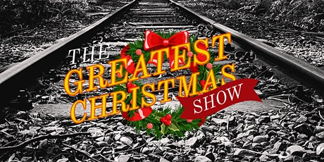 The Greatest Christmas Show tickets