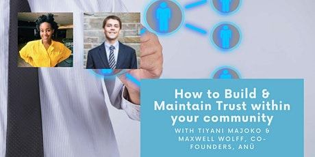 How to Build and Maintain Trust within your community