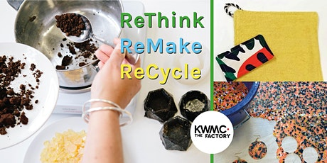 ReThink, ReMake, ReCycle: What do you waste? tickets