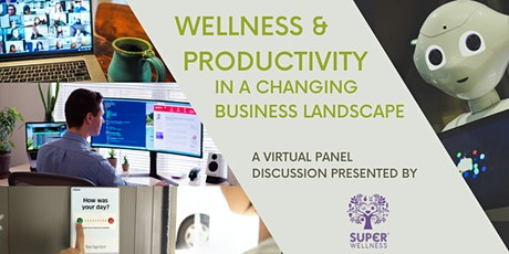 Wellbeing and Productivity in a Changing Business Landscape - Webinar tickets