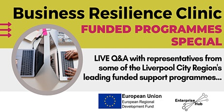 *Funded Programmes Special* Rapid Recovery: Business Resilience Clinic tickets