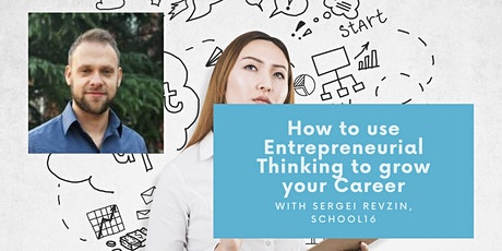 How to use Entrepreneurial Thinking to Grow your Career tickets