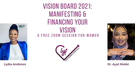 Vision 2021: Manifesting and Financing Your Vision tickets