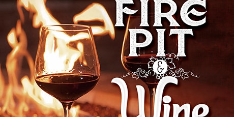 Firepit & Wine tickets