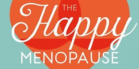 How to have a happy menopause Nutrition Tips from Jackie Lynch WellWellWell tickets