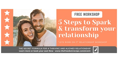 5 Steps to Spark and Transform your Relationship tickets