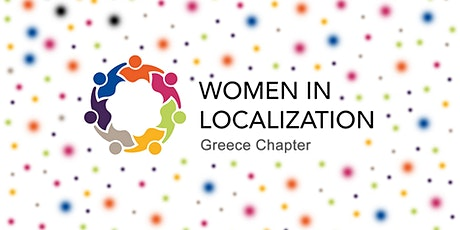 Introducing Women in Localization Greece Chapter tickets