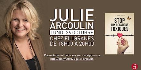 Rencontre avec Julie Arcoulin billets
