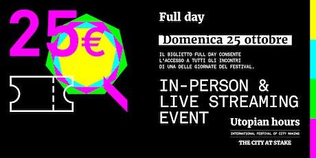 Utopian Hours Full Day – Domenica 25 ottobre biglietti