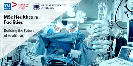 """Building the Future of Healthcare"": Info-Session MSc Healthcare Facilities tickets"