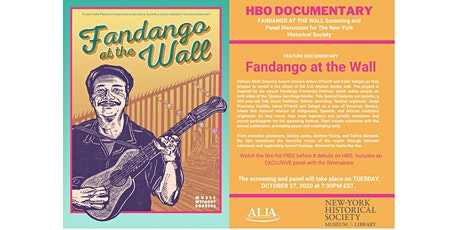 FANDANGO AT THE WALL Screening for The New York Historical Society tickets