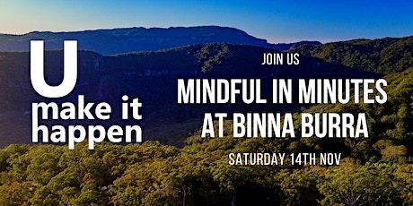 Mindfulness in Minutes at Binna Burra tickets