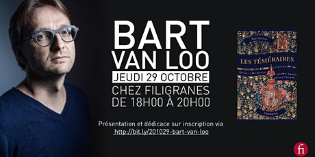 Rencontre avec Bart Van Loo